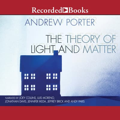 The Theory of Light and Matter by Andrew Porter audiobook