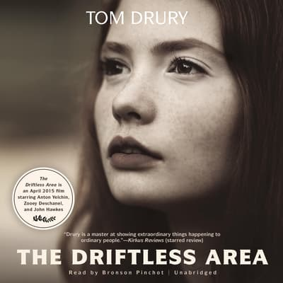 The Driftless Area by Tom Drury audiobook