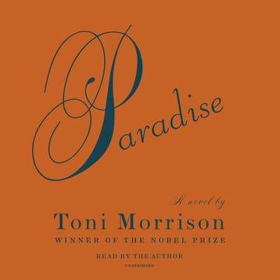 Paradise by Toni Morrison audiobook