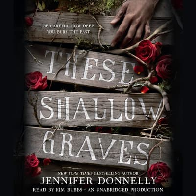 These Shallow Graves by Jennifer Donnelly audiobook