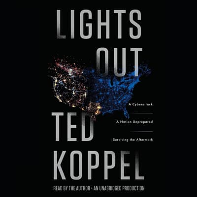 Lights Out by Ted Koppel audiobook