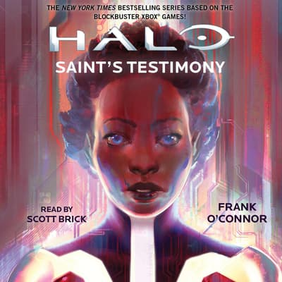 Halo: Saint's Testimony by Frank O'Connor audiobook