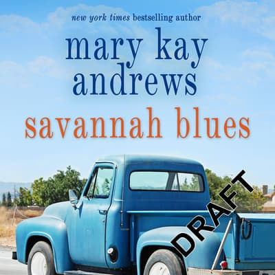 Savannah Blues by Mary Kay Andrews audiobook