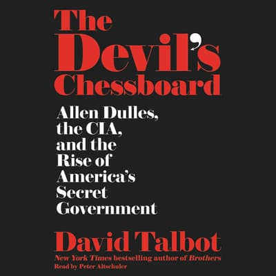 The Devil's Chessboard by David Talbot audiobook