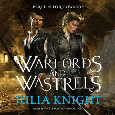 Warlords and Wastrels by Julia Knight audiobook