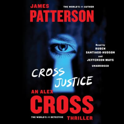 Cross Justice by James Patterson audiobook