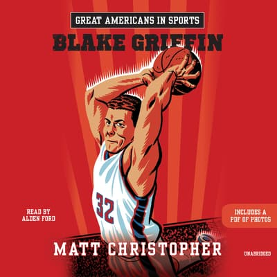 Great Americans in Sports: Blake Griffin by Matt Christopher audiobook