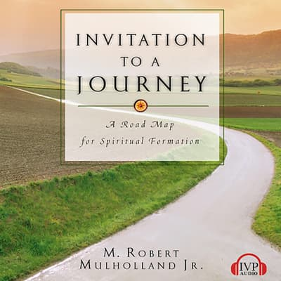 Invitation to a Journey by M. Robert Mulholland audiobook