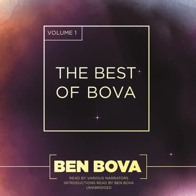 The Best of Bova, Vol. 1 by Ben Bova audiobook