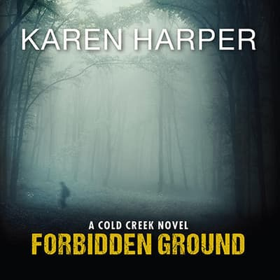 Forbidden Ground by Karen Harper audiobook
