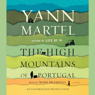 The High Mountains of Portugal by Yann Martel audiobook