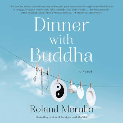Dinner with Buddha by Roland Merullo audiobook