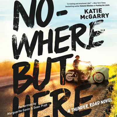 Nowhere but Here by Katie McGarry audiobook