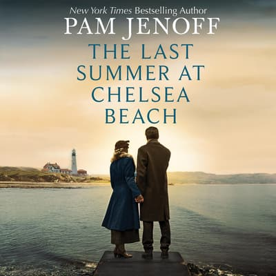 The Last Summer at Chelsea Beach by Pam Jenoff audiobook