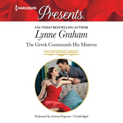 The Greek Commands His Mistress by Lynne Graham audiobook