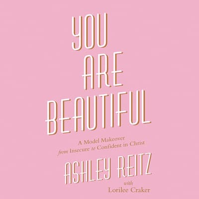 You Are Beautiful by Ashley Reitz audiobook