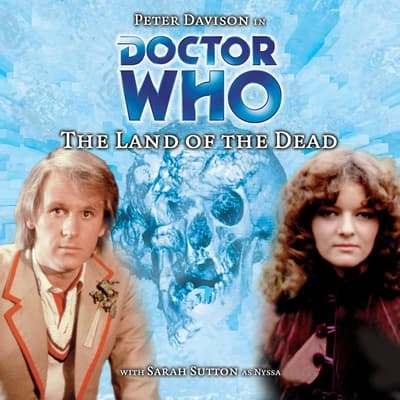 Doctor Who: The Land of the Dead by Steve Cole audiobook