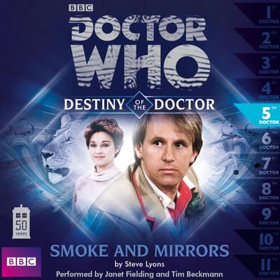 Doctor Who: Smoke and Mirrors by Steve Lyons audiobook