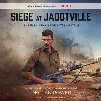 Siege at Jadotville by Declan Power audiobook
