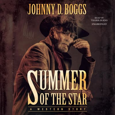 Summer of the Star by Johnny D. Boggs audiobook
