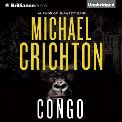Congo by Michael Crichton audiobook