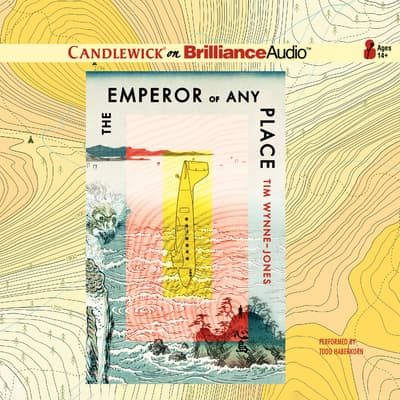 The Emperor of Any Place by Tim Wynne-Jones audiobook