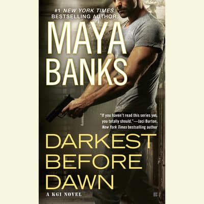 Darkest Before Dawn by Maya Banks audiobook