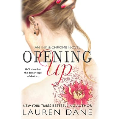 Opening Up by Lauren Dane audiobook