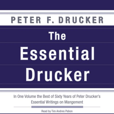 The Essential Drucker by Peter F. Drucker audiobook
