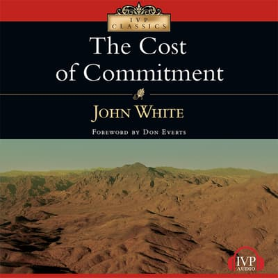 The Cost of Commitment by John White audiobook