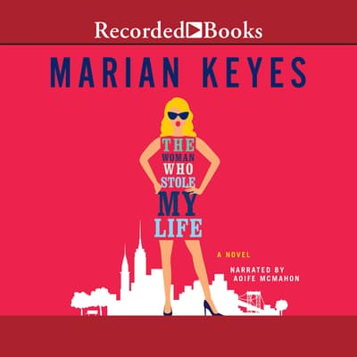 The Woman Who Stole My Life by Marian Keyes audiobook