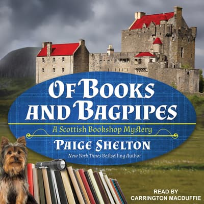 Of Books and Bagpipes by Paige Shelton audiobook