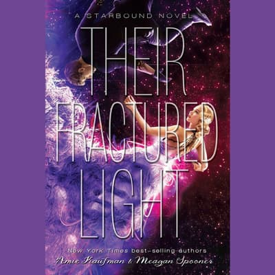 Their Fractured Light by Amie Kaufman audiobook