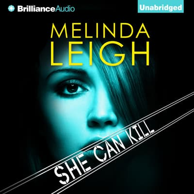She Can Kill by Melinda Leigh audiobook