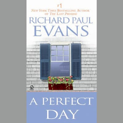 A Perfect Day by Richard Paul Evans audiobook