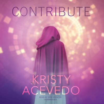 Contribute by Kristy Acevedo audiobook