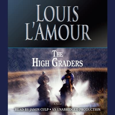 The High Graders by Louis L'Amour audiobook