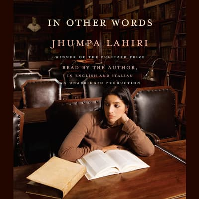 In Other Words by Jhumpa Lahiri audiobook