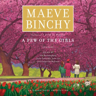 A Few of the Girls by Maeve Binchy audiobook