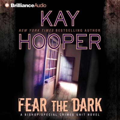 Fear the Dark by Kay Hooper audiobook