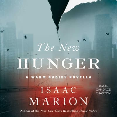 The New Hunger by Isaac Marion audiobook