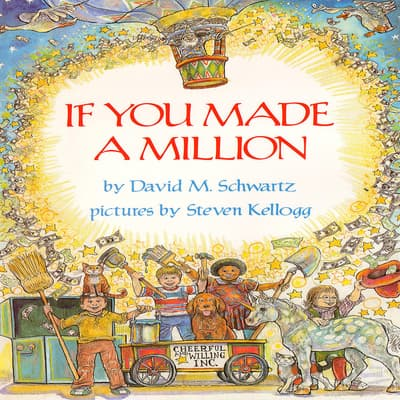 If You Made a Million by David M. Schwartz audiobook