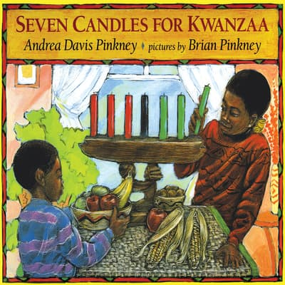 Seven Candles for Kwanzaa by Andrea Davis Pinkney audiobook