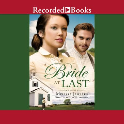 A Bride at Last by Melissa Jagears audiobook