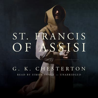 St. Francis of Assisi by G. K. Chesterton audiobook