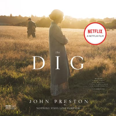 The Dig by John Preston audiobook