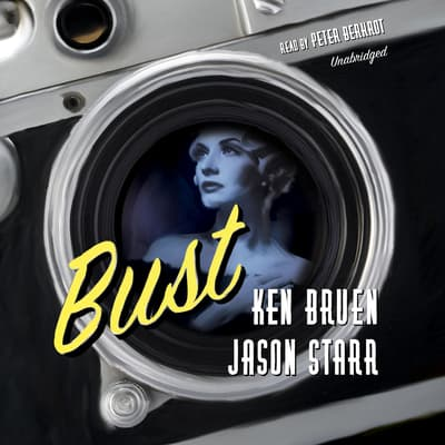 Bust by Ken Bruen audiobook