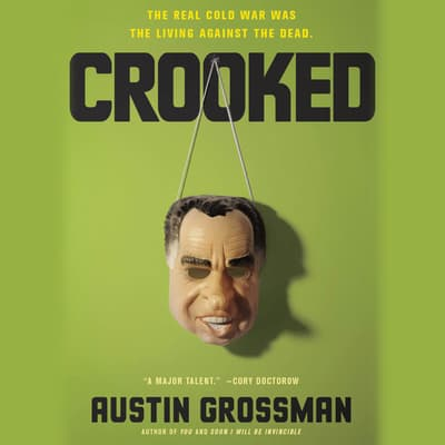 Crooked by Austin Grossman audiobook
