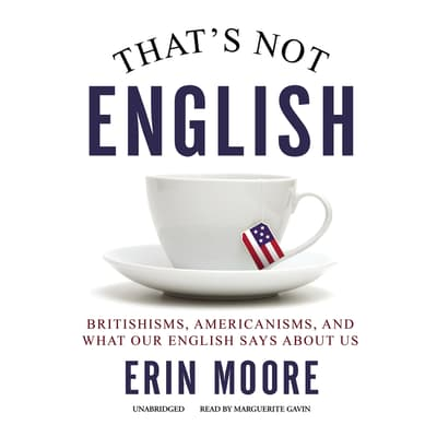 That's Not English by Erin Moore audiobook