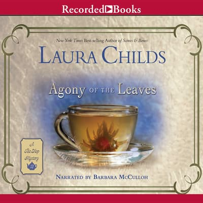 Agony of the Leaves by Laura Childs audiobook